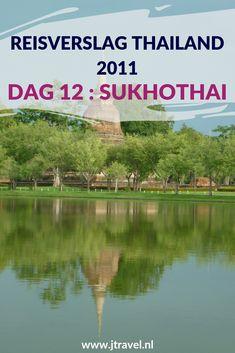Op dag 12 van mijn 16-daagse groepsrondreis door Thailand begint de reis naar het zuiden van Thailand met een tussenstop bij de tempels van Sukhothai. Alles over de twaalfde dag van mijn reis door Thailand lees je hier. Lees je mee? #Thailand #sukhothai #fietsen #reisverslag #jtravel #jtravelblog