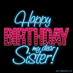 gif for Happy Birthday My Dear Sister! Happy Birthday Didi, Happy Birthday Little Sister, Sister Birthday Quotes, Sister Poems, Girl Birthday, Birthday Wishes Gif, Happy Birthday Messages, Happy Birthday Greetings, Happy Wedding Wishes