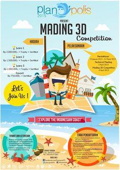 "Planopolis 2015 : Mading 3D Competition Tema : ""Explore the Indonesian Coast"" Rundown : - Pendaftaran : 15 Januari – 21 Maret 2015 - Technical Meeting : 3 April 2015 - Mading 3D Competition : 4 April 2015  http://eventsurabaya.net/planopolis-2015-mading-3d-competition/"