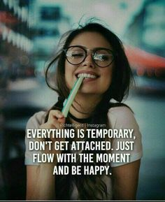 Go with the flow! Be in this moment. Positive Attitude Quotes, Attitude Quotes For Girls, Crazy Girl Quotes, Real Life Quotes, Reality Quotes, Funny Girl Quotes, Classy Quotes, Girly Quotes, Swag Quotes