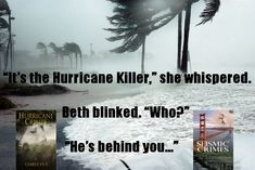 Romantic-suspense series for book lovers who love: ebooks, books, novels, hurricanes, earthquakes, tsunamis, wildfires, disasters. steamy romance, suspense, love, insta-love, Amazon, Kindle, Nook, Kobo, audiobooks, heroes, heroines, Florida, San Francisco, California, Oahu, Hawaii, Michigan, beaches, surfing, danger, crimes, detectives, cops, action, excitement, reading, Goodreads, short stories, short reads, fiction.
