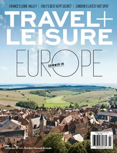 Where are the best destinations to visit in Europe this season? Find out in Travel + Leisure's July 2014 issue.