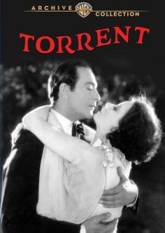 The Torrent. Ricardo Cortez, Greta Garbo, Gertrude Olmstead, Edward Connelly, Lucien Littlefield. Directed by Monta Bell. MGM. 1926