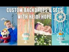 How to make custom photography backdrops and sets with Heidi Hope!     Awesome interview where Heidi talks about the behind the scenes for her cake smashes, ribbon and streamer backdrops, hand painted backdrops and her amazing newborn photography with fresh props!