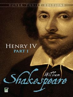 Henry IV, Part I by William Shakespeare  #doverthrift #shakespeare