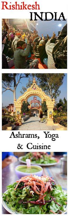 The ashrams, yoga and food of Rishikesh India | http://TastingPage.com