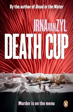 Buy Death Cup by Irna van Zyl and Read this Book on Kobo's Free Apps. Discover Kobo's Vast Collection of Ebooks and Audiobooks Today - Over 4 Million Titles!