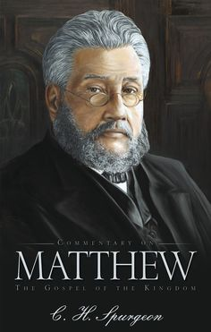 Charles Spurgeon's Commentary on Matthew represents the fruit of a lifetime spend in the study and exposition of Scripture.