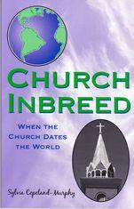 Rev. Sylvia Copeland-Murphy's Book 'Church Inbreed': A Must Read To Restore Today's Church ~ Sanctified Church Revolution
