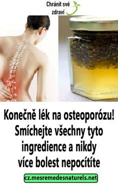 Konečně lék na osteoporózu! Smíchejte všechny tyto ingredience a nikdy více bolest nepocítíte Healthy, Fitness, Health