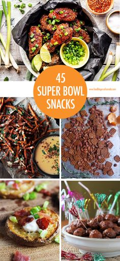 45 Super Bowl Snacks  #superbowlsnacks #gamedaysnacks #superbowlrecipes via @fbcanada