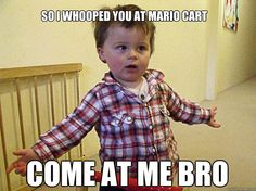 come at me bro funny meme - http://whyareyoustupid.com/come-at-me-bro-funny-meme/?utm_source=snapsocial