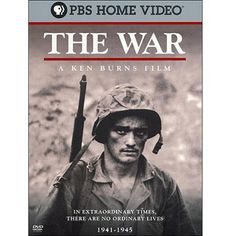 The War: A Ken Burns Film Just got this from Ebay the other day. Anxious to learn more about WWII on our rainy days.