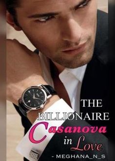 """""""[ The Billionaire Casanova in Lovenovel PDF free download ] """"""""Why? I know it's not that you actually care about me. Then why? Tell me."""""""" I demanded looking down.  """"""""Be MINE, Caroline"""""""" he said. I always loved the way my name rolled on his tongue. I saw him coming towards me as I took small steps backwards until my back hit the wall. I could see his face getting closer to mine to reach my lips.    Caroline Brook is the daughter of a wealthy business man. ..."""" Wattpad Books, Free Reading, Billionaire, Reading Online, Book Lovers, My Books, Thats Not My, Novels, Romance"""