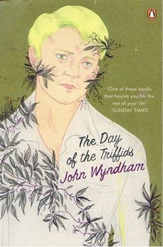 Day of the Triffids by John Wyndham. Cover illustration by Brian Cronin