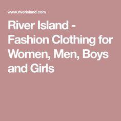 River Island - Fashion Clothing for Women, Men, Boys and Girls