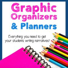 Everything you need to get your students writing well organized, clear narrative pieces.