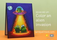 Beam me up! Color an alien invasion – Sandy Allnock