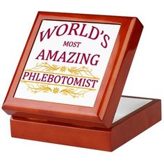 Phlebotomist Keepsake Box on CafePress.com