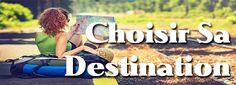 Choisir sa destination avec accès aux multiples informations par pays.