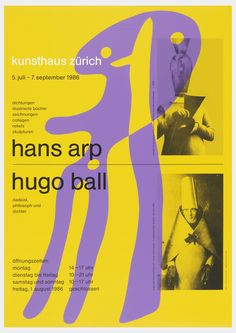 """On yellow background, along right edge two black-and-white photographs of men in paper-and-cardboard costumes, a purple anthropomorphized octopus shape layered on top. Inscription: in white, """"kunsthaus zurich"""", followed by black text: """" 5. juli-7.september 1986 / dishtungen / illustrierte bucher / zeichnungen / collagen / reliefs / skulpturen"""", then mid-page break to large-type """"hans arp / hugo ball"""", then small type as before: """"dadaist, / philosoph und / dichter"""", and finally at bottom…"""