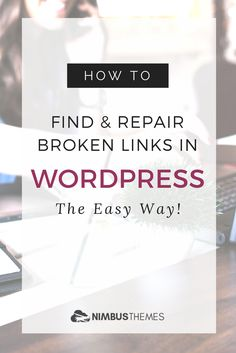 If you're like most people, you intuitively know that when something's broken… it ain't good. A broken TV? Bad. A broken car? Worse. But what about broken links in WordPress?