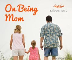 On Being Mom • From the Nest  By Lori Bitter    My daughter was placed in my arms when I was 21 years old. I had graduated from college just one month before she was born. It was the beginning of a beautiful and complex relationship. Mother's Day, for me, is an amazing celebration of multiple generations and complicated relationships.