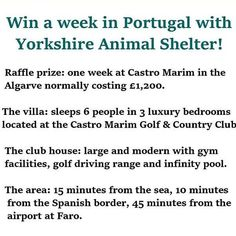 Algarve Villa Raffle We have drawn the winner of this great raffle prize and the lucky ticket is white 142 bought by Graham Stables!  Well done Graham we hope you have an amazing holiday and a very big thankyou to everyone who bought tickets in this special raffle to support our little shelter :-)