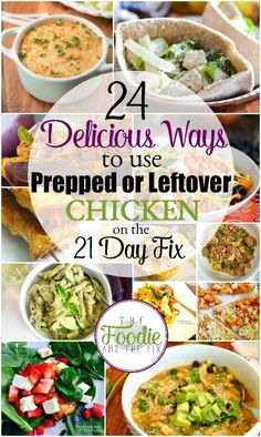 24 Delicious Ways to use Prepped or Leftover Chicken on the 21 Day Fix - a great way to make a quick, healthy meal! (healthy chicken dinner 21 day fix) Leftover Chicken Recipes, Leftovers Recipes, Quick Dinner Recipes, Healthy Chicken Recipes, Turkey Recipes, Chicken Leftovers, Ww Recipes, Recipies, Cooking Recipes