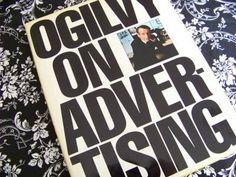 David Ogilvy, On Advertising.