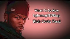 """50 Cent - What To Do Now Type Beat """"ForSale"""" (RichOrtizProd)"""