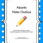 A comprehensive outline to introduce adverbs that can be used on its own or to supplement adverbs unit. The outline is in cloze/fill-in format so s...