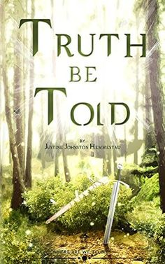 Christian Indie Book Reviews: Review: Truth Be Told by Justine Hemmestad