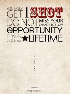 Eminem - Lose Yourself #music #quotes