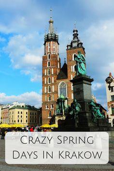Crazy Spring Days In Krakow