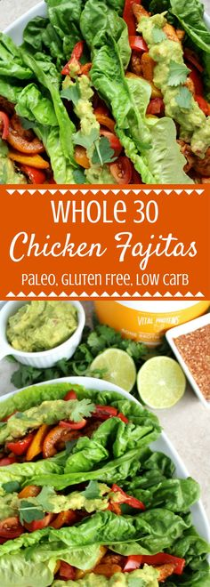 This Whole 30 Chicken Fajitas Recipe is the perfect healthy low carb dinner. Fresh lettuce wraps are loaded with veggies lean chicken and guacamole â making this the perfect way to fuel up! This post is sponsored by my friends at Vital Proteins. Whole 30 Diet, Paleo Whole 30, Whole 30 Recipes, Paleo Recipes, Mexican Food Recipes, Real Food Recipes, Chicken Recipes, Paleo Meals, Paleo Food