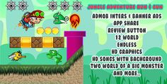 Jungle Adventure World – eclipse | share & review button multi world  with ADMOB . How To Play:•    use the buttons to move farward , lmake a jump and you can also shoot enemies•    try to avoid all the