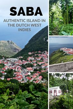 Visiting Saba: The Caribbean's Unspoiled Queen
