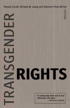 Transgender Rights packs a surprising amount of information into a small space. Offering spare, tightly executed essays, this slim volume nonetheless succeeds in creating a spectacular, well-researche