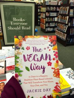 The ULTIMATE Guide to Going Vegan! The Vegan Way by Jackie Day