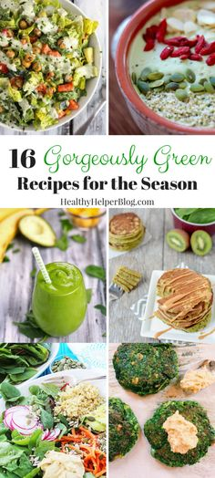 16 Gorgeously Green Recipes from Healthy Helper...perfect for celebrating St. Patrick's Day or Spring in general! [healthy, clean eating, healthy food, healthy recipes, vegetables, smoothie, salad, veggie bowl, pancakes, cookies, bread, delicious, green food]