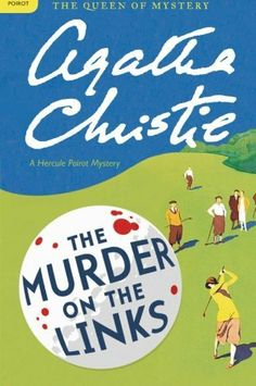 Télécharger The Murder on the Links (Hercule Poirot Mysteries (Large Print)) - Large Print Christie, Agatha ( Author ) Hardcover Gratuit Hercule Poirot, Agatha Christie's Poirot, Books To Read, My Books, Malboro, Cry For Help, Mystery Thriller, Mystery Novels, Hercules