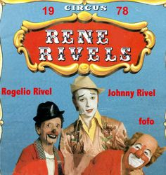 circus rené rivels 1978 Rogelio Rivel, Johnny Rivel, and  fofo  www.andreu-rivel.com