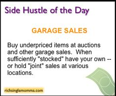 Side Hustle of the Day: Garage (Yard) Sales - Have a garage sale to make extra money this weekend. Also, sell those art and craft projects you've been making and showing off here on Pinterest!