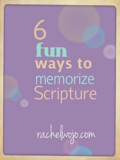 Some fabulously fun ways to memorize Scripture!