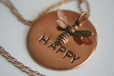 Hand Stamped Pendant Necklace Copper BEE HAPPY Jewelry Be Nice Be Kind Be Sweet Be Good