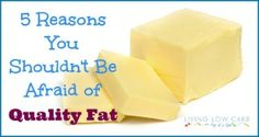 5 Reasons You Shouldn't Be Afraid of Quality Fat - Holistically Engineered. Short, sweet, and to the point.