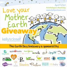 The Cloth Diaper Whisperer: Love Your Mother Earth - Earth Day Giveaway with Kelly's Closet