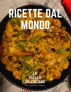 La Paella Valenciana - Ricette dal mondo Paella Valenciana, Iris, Curry, Meat, Chicken, Ethnic Recipes, Food, Curries, Essen
