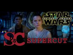 Star Wars: THE FORCE AWAKENS - Supercut of ALL trailers - YouTube